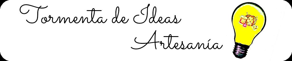 Tormenta de Ideas Artesanía