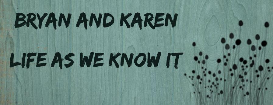 Bryan and Karen