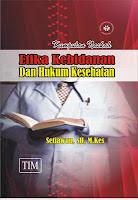 Kumpulan Naskah Etika Kebidanan dan Hukum Kesehatan