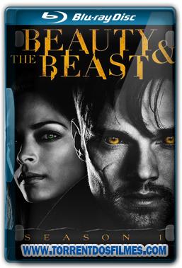 Beauty and the Beast 1ª Temporada Torrent – Dublado BluRay 1080p Dual Áudio