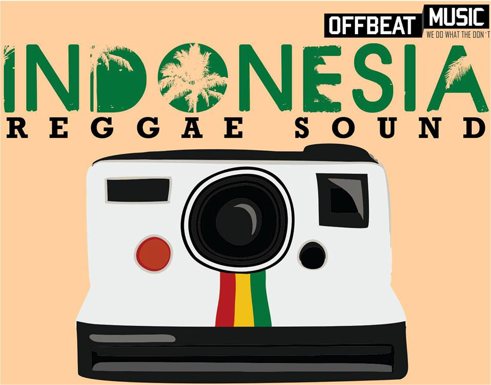 12 Band Masuk di Kompilasi Indonesia Reggae Sounds