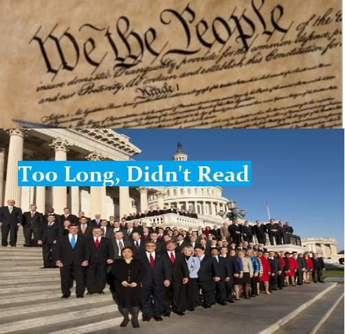 Too Long, Didn't Read - US Congress And The Constitution