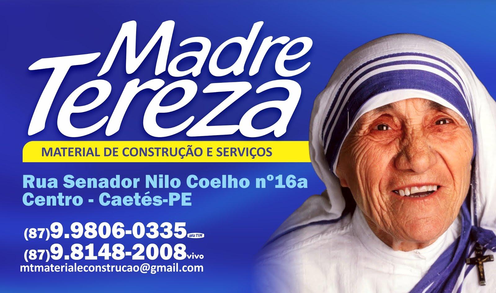 CASA DE MATERIAL DE CONSTRUÇÃO MADRE TEREZA