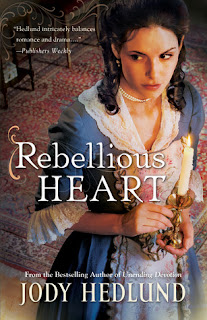 Rebellious Heart by Jody Hedlund