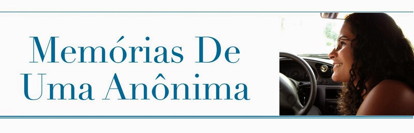 MEMÓRIAS DE UMA ANÔNIMA