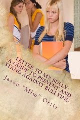 Letter To My Bully: A Guide To Prevent And Stand Against Bullying