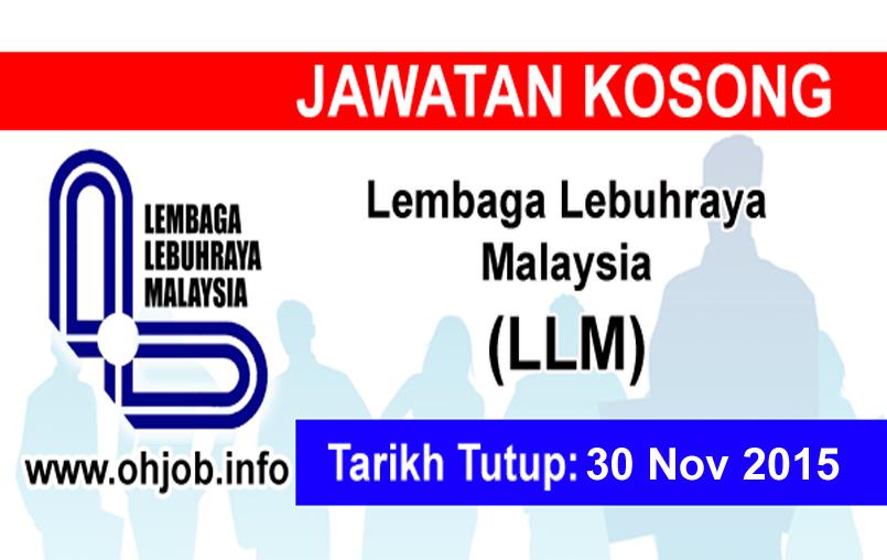 Jawatan Kerja Kosong Lembaga Lebuhraya Malaysia (LLM) logo www.ohjob.info november 2015