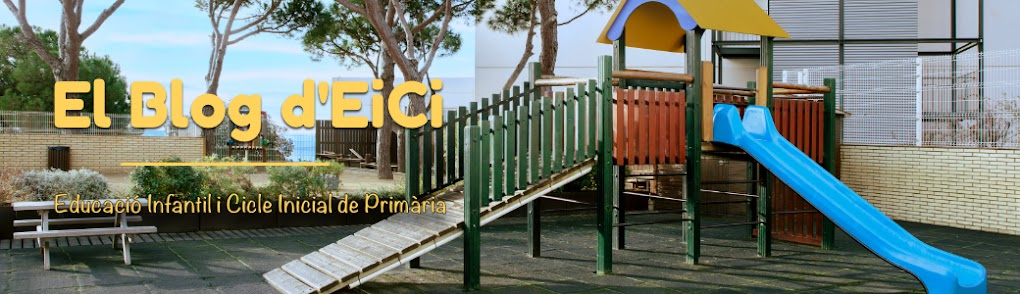 Blog d'Infantil i Cicle Inicial de Primària - EiCi
