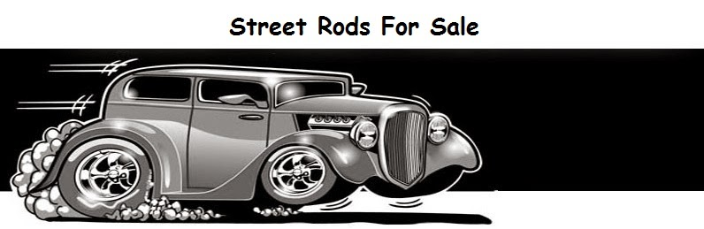 Street Rods For Sale