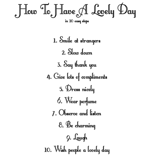 How To Have A Lovely Day In 10 Easy Steps