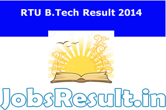 RTU B.Tech Result 2014