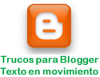 Trucos para blogger texto en movimiento