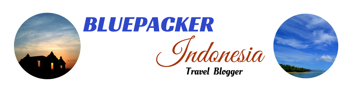 Bluepacker - Indonesian Travel Blogger