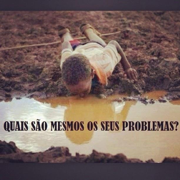 quais são mesmos os seus problemas?