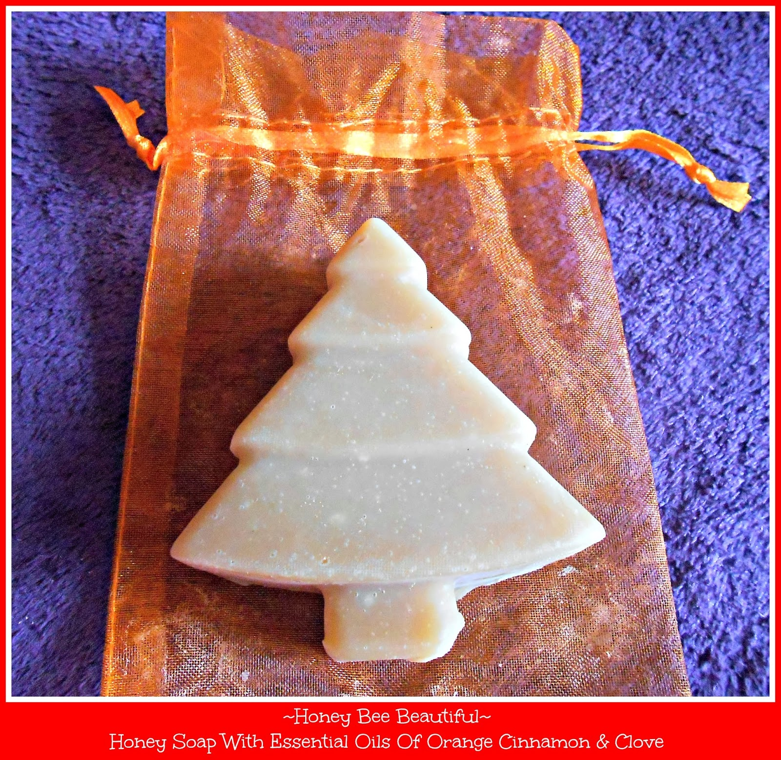 Honey Bee Beautiful Christmas Tree Honey Soap With Essential Oils Of Orange, Cinnamon & Clove