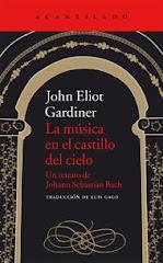 Una biografía musical: 'La música en el castillo del cielo' de John Eliot Gardiner
