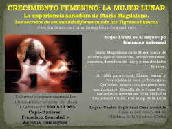 TALLER MUJER LUNAR. EXPERIENCIA SANADORA DE MARIA MAGDALENA
