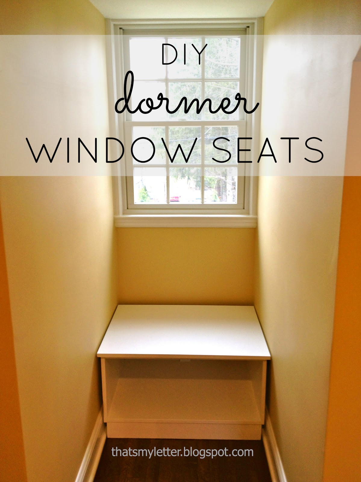 That's My Letter: DIY Dormer Window Seats