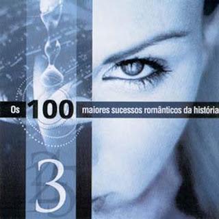 CD Os 100 Maiores Sucessos Românticos da História - CD 3