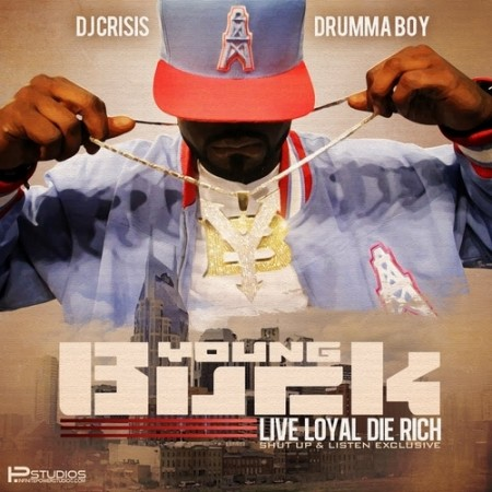 Young Buck - Live Loyal Die Rich-2012-MIXFIEND
