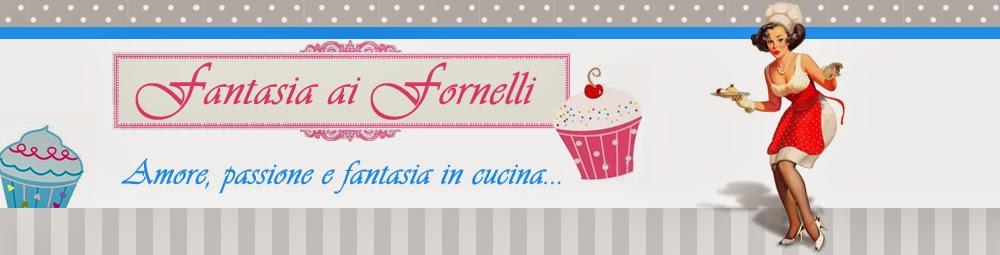 Fantasia ai Fornelli