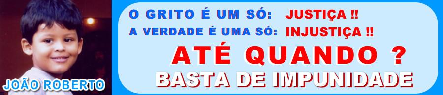 Justiça para João Roberto Amorim Soares