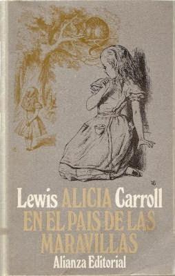 """""""Alicia en el país de las maravillas"""" - Lewis Carroll"""
