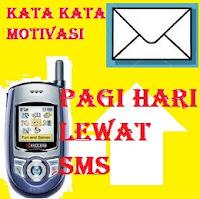 Kata-Kata Motivasi Pagi Hari Lewat SMS