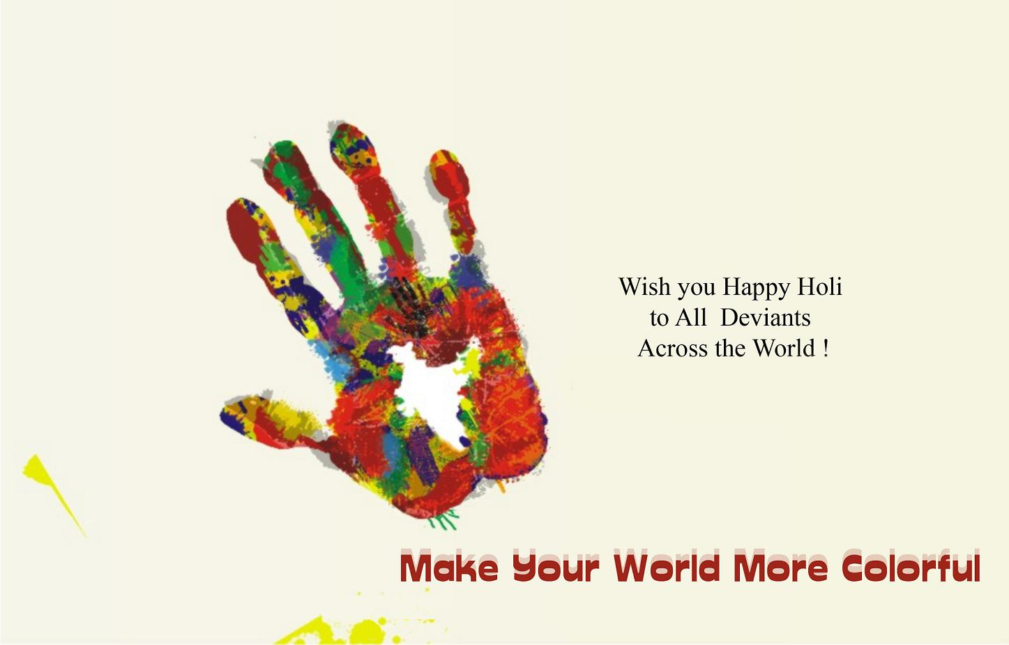 Widh you happy Holi to all Deviants across the world ! « D i g g I m ...