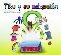 Tiku y su adopción,pincha aqui y pídele a Silvia su tercer cuento!!