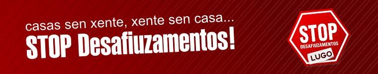 Stop Desafiuzamentos Lugo