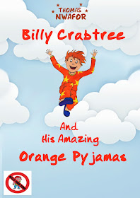 Billy Crabtree and His Amazing Orange Pyjamas