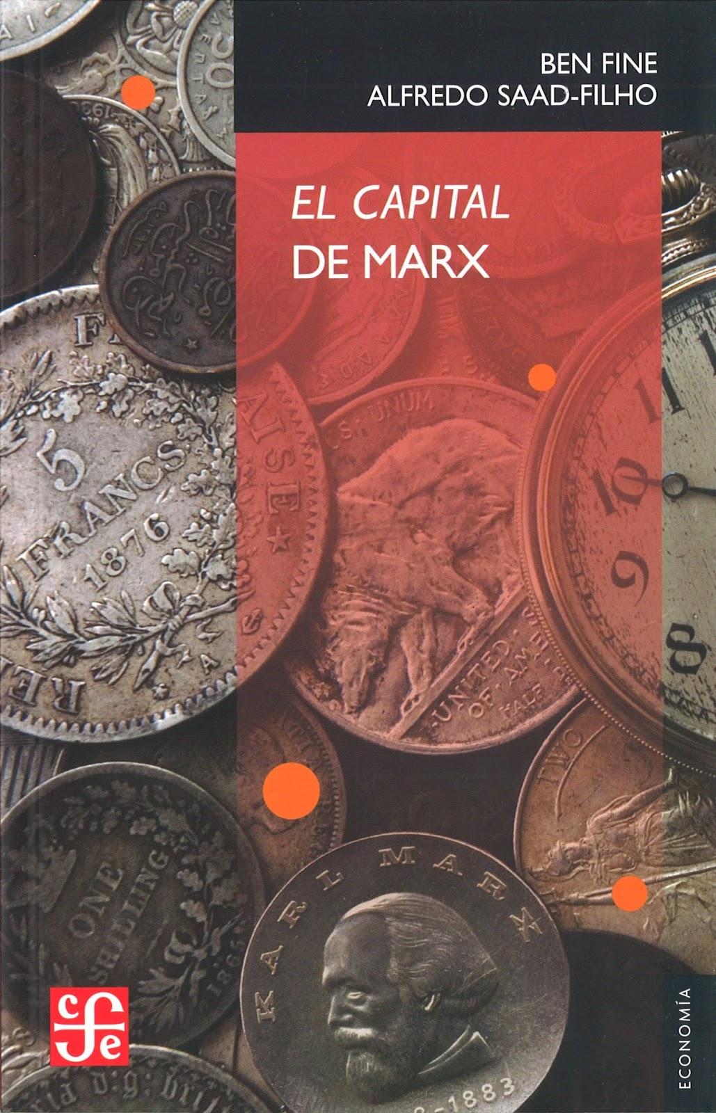El Capital de Marx - Ben Fine y Alfredo Saad Filho