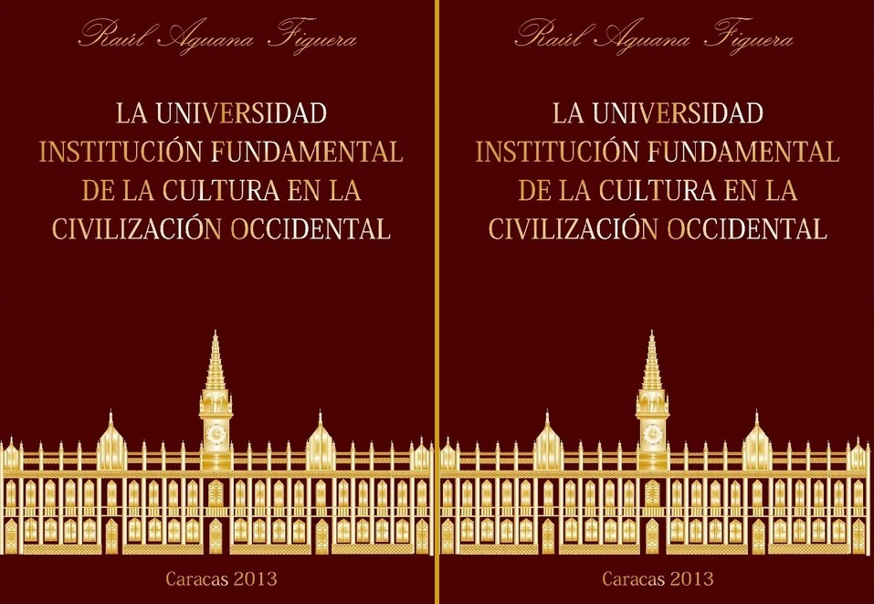La Universidad como Institución fundamental de la Cultura en la Civilización Occidental