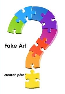 Tout sur le Fake d'Art