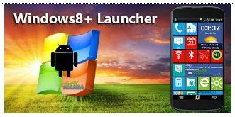 DOWNLOAD WINDOWS 8 +LAUNCHER V1.5.1 APK