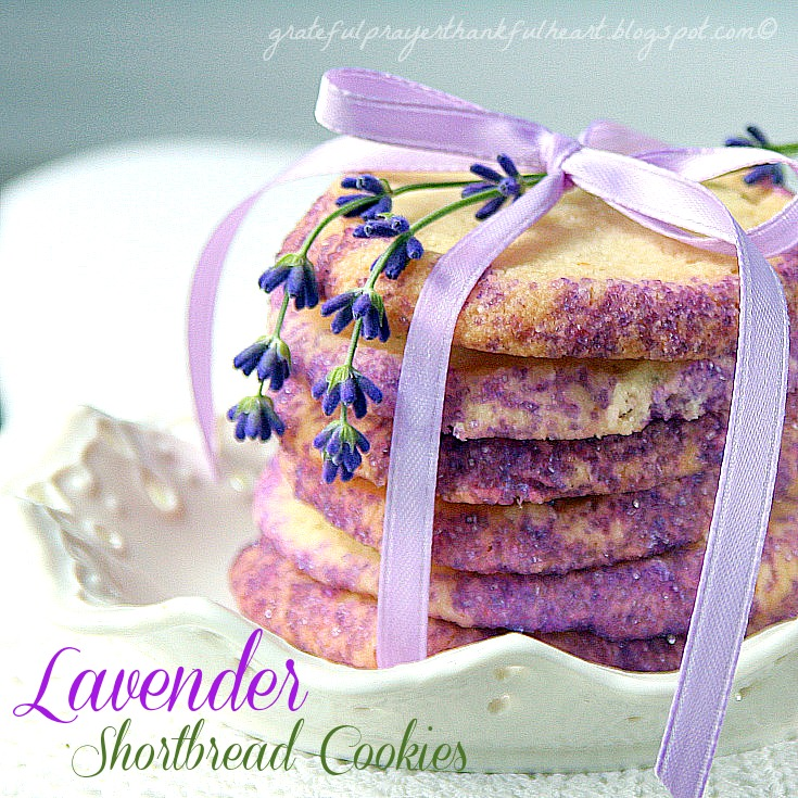 ... Grateful Prayer and a Thankful Heart: Lavender Shortbread Cookies