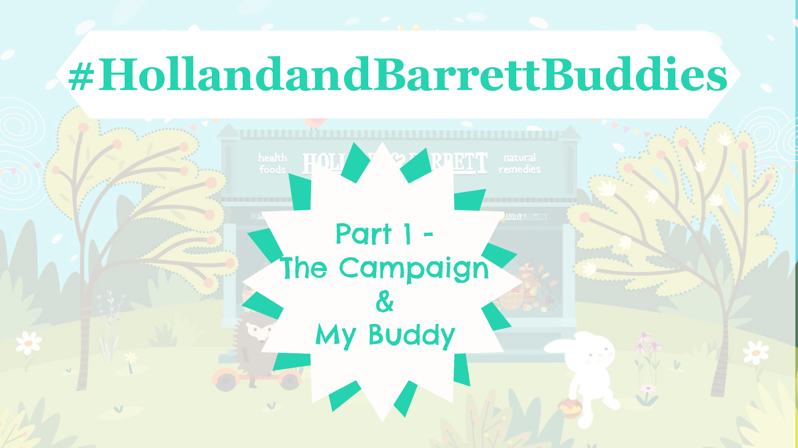#HollandandBarrettBuddies-Holland-And-Barrett-Buddies