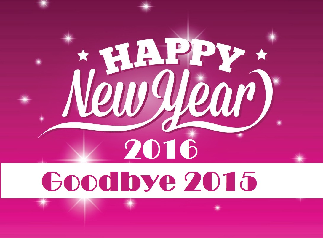 Bye Bye 2015 Welcome 2016 Happy New Year Wallpapers 2k16