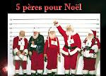 5 pères pour Noël