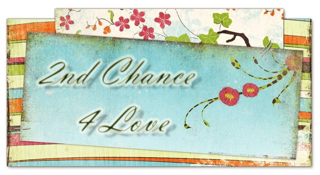 2nd Chance 4 Love