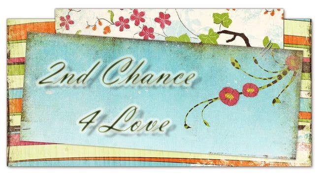 2nd Chance 4 Love