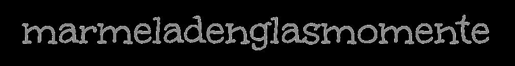 marmeladenglasmomente