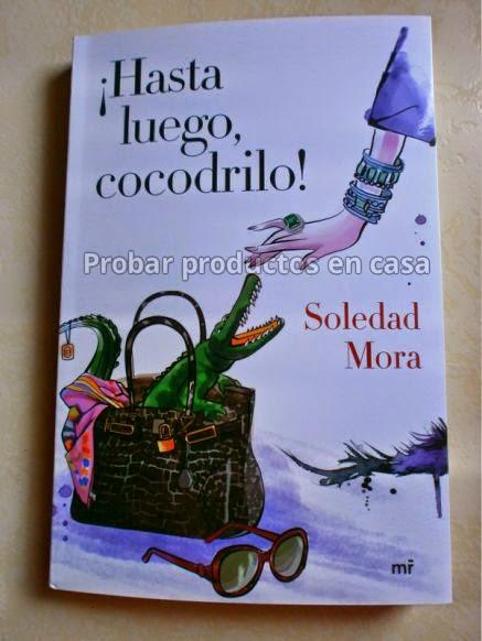 """""""!Hasta luego, cocodrilo!"""" de Soledad Mora"""