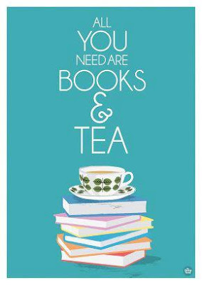 quote, all you need are books and tea