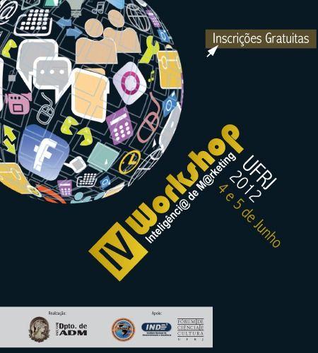 IV Workshop de Inteligência de Marketing da FACC/UFRJ