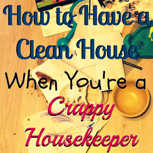 Crappy Housekeeper