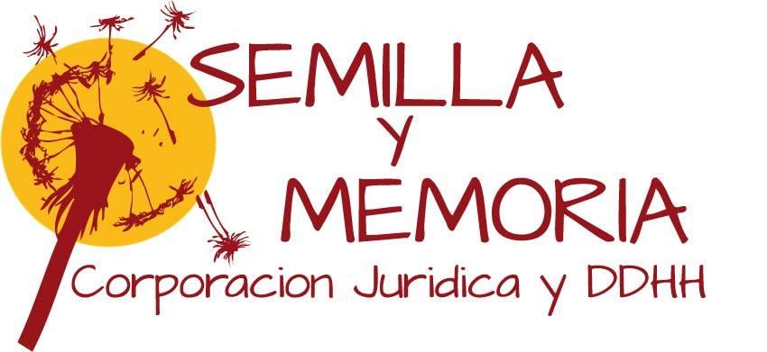 SEMILLA Y MEMORIA Corporación Jurídica y Derechos Humanos