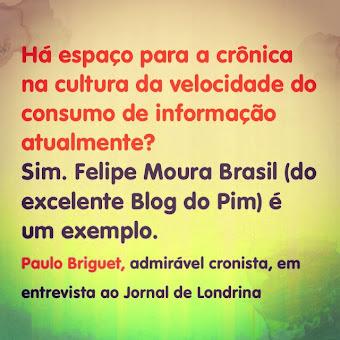 Pim elogiado por Paulo Briguet