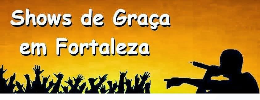 Parceiro Blog Show de Graça em Fortaleza